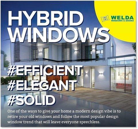 Hybrid windows from WELDA